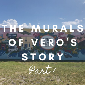 The Murals of Vero�s Story Part 1